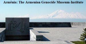 Museu-Instituto do Genocídio Armênio